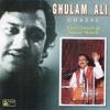 Ghazals - Ghulam Ali