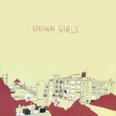 Vivian Girls - Where Do You Run To