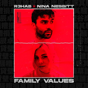R3HAB & Nina Nesbitt - Family Values
