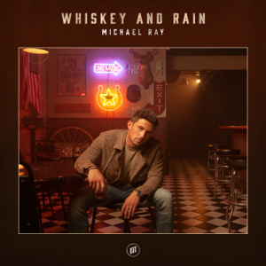 Michael Ray - Whiskey and Rain