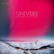 Univers - EP - Waycole