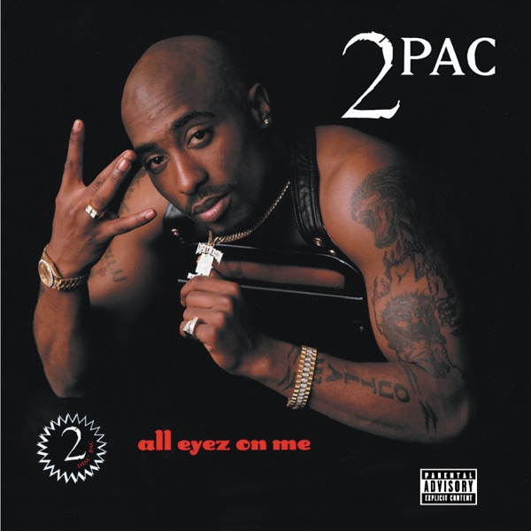 2Pac mit All Eyez On Me (feat. Syke)