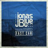 Fast Car Feat. Dakota [Radio Edit] Jonas Blue