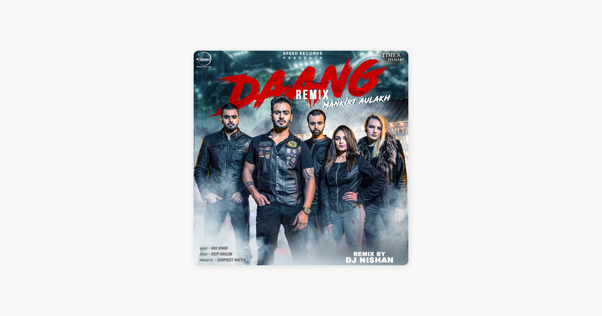 Daang Remix Single By Mankirt Aulakh On Apple Music