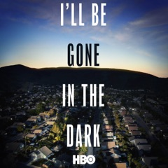 I'll Be Gone in the Dark, Season 1