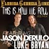 Icon This Is How We Roll (Remix) [feat. Jason Derulo & Luke Bryan] - Single