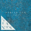 Giants (Adrian Lux Remix) - Single
