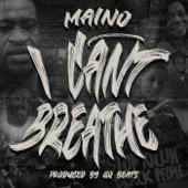 Maino - I Can't Breathe