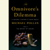 Michael Pollan - The Omnivore's Dilemma: A Natural History of Four Meals (Unabridged) artwork