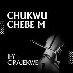 Chukwu Chebe M