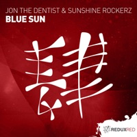 Blue Sun (Paipy rmx) - JON THE DENTIST-SUNSHINE ROCKERZ