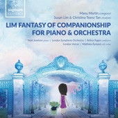 London Symphony Orchestra/Arthur Fagen/London Voices/Tedd Joselson - Lim Fantasy of Companionship for Piano and Orchestra, Act 1: Overture