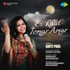 Ei Raat Tomar Amar Single