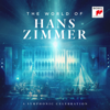 Hans Zimmer - The World of Hans Zimmer - A Symphonic Celebration (Live)  artwork