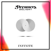 Dreamers Delight - Infinite