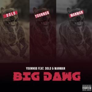 Big Dawg (feat. Dolo & ManMan) - Single Mp3 Download