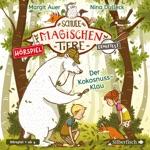 Die Schule der magischen Tiere ermittelt - Hörspiele 3: Der Kokosnuss-Klau