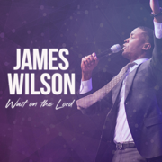 Wait on the Lord (feat. Brooke Staten) - James Wilson - James Wilson