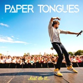 Paper Tongues - Just Do It