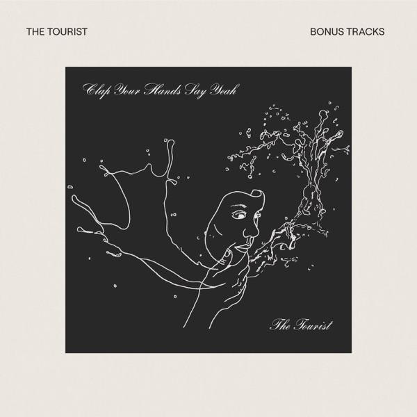 The Tourist (Bonus Tracks)