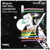 MOGUAI, Tim Hox & Lions Head - Blue Monday
