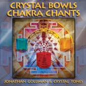 Crystal Bowls Chakra Chants