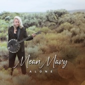 Mean Mary - Sparrow Alone