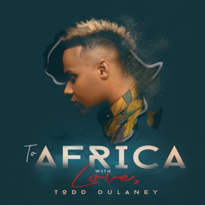 To Africa with Love (Live) Mp3 Download