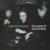 Paul Brady - The World Is What You Make It