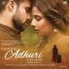 Hamari Adhuri Kahani Original Motion Picture Soundtrack