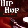 Hip Hop Future Hits