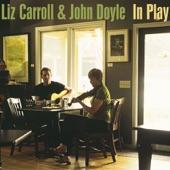 Liz Carroll & John Doyle - Rolling in the Barrel / The Laurel Tree / O'Rourke's (Reels)