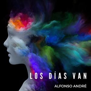 Alfonso André - Los Días Van