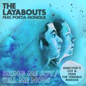 Bring Me Joy / Tell Me Now (feat. Portia Monique) [Director's Cut & Ivan the Terrible Remixes]