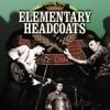 Elementary Headcoats ジャケット写真