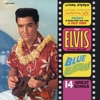 Blue Hawaii (Original Soundtrack), Elvis Presley
