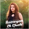 Hasseyan Ch Khushi Single
