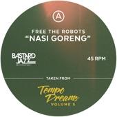 Free the Robots - Nasi Goreng