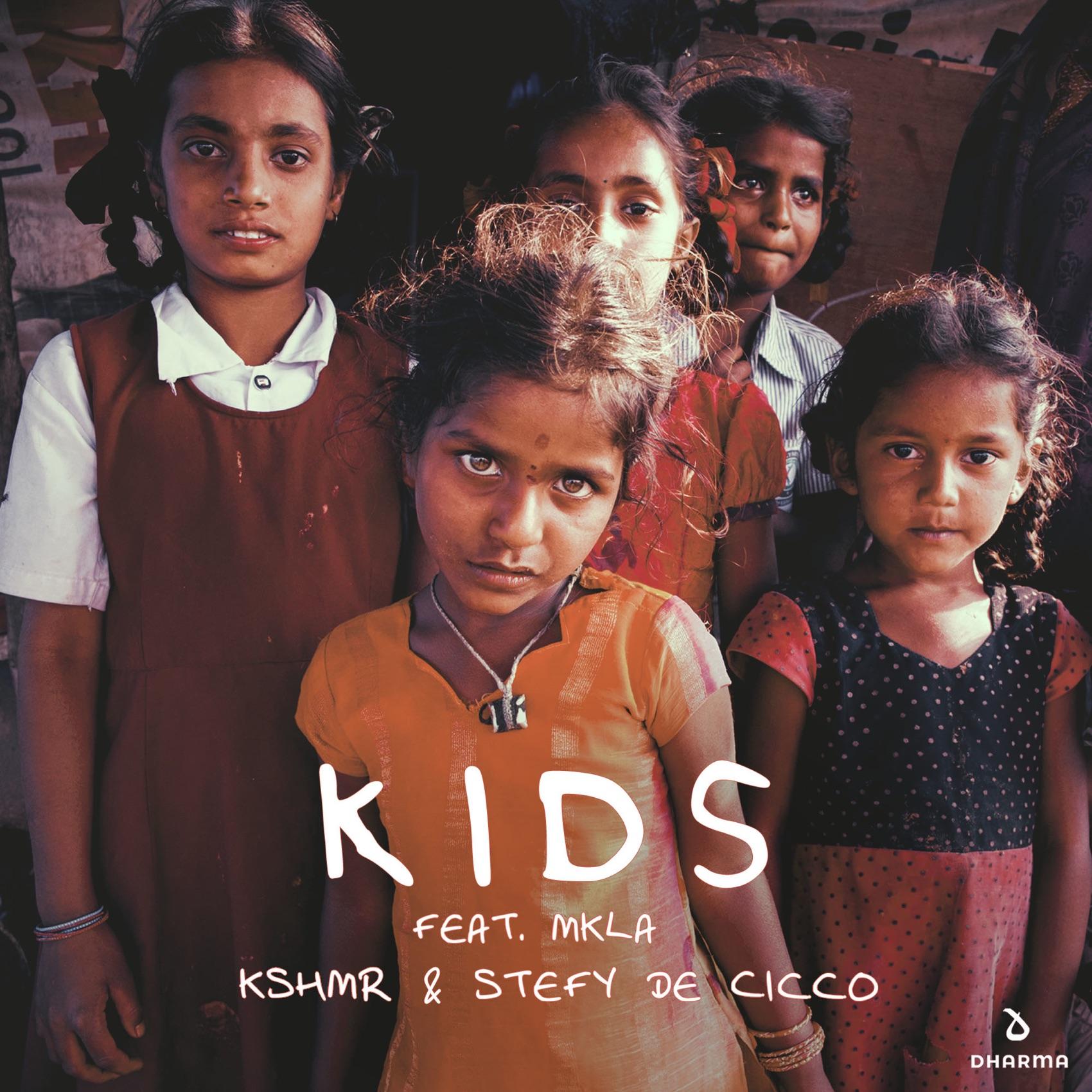 KSHMR, Stefy De Cicco - Kids (feat. MKLA)