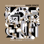 Celestial Impressions: Inner Space