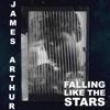 James Arthur - Falling like the Stars artwork