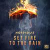 No Resolve - Set Fire to the Rain  artwork