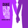 Duke - So in Love With You (Pizzaman House Vocal Remix) [Remastered] grafismos