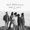 Make It Sweet (Acoustic) - Single, Old Dominion