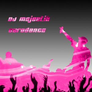 DJ Majestik - Eurodance