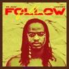 Follow (feat. Ijantiku) - Single