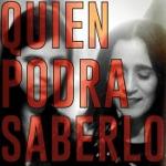 Quien Podrá Saberlo - Single