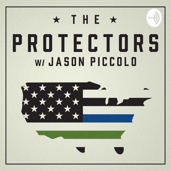 The Protectors w/ Jason Piccolo