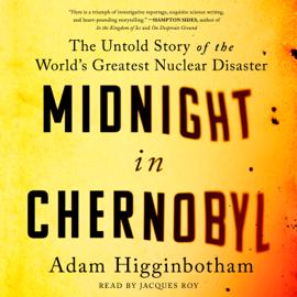 Midnight in Chernobyl (Unabridged) audiobook
