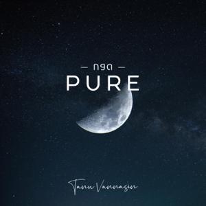 Tanu Vannasin - Pure (ກອດ)